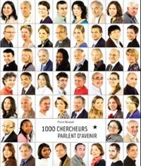 Mille chercheurs parlent d'avenir